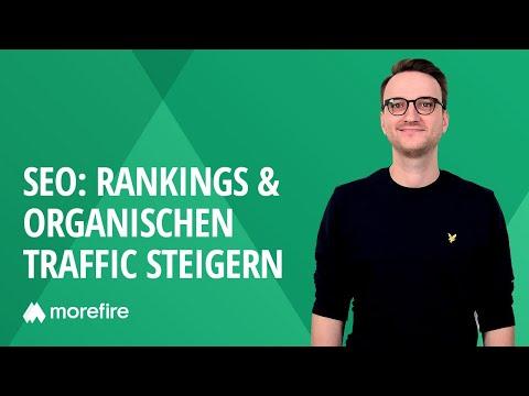 Nachhaltiges SEO: Sichtbarkeit, Rankings & Organischen Traffic Steigern | Morefire