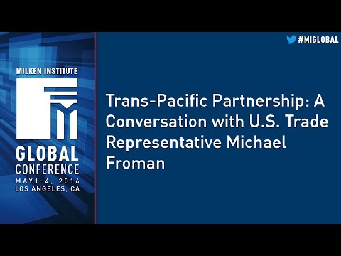 Trans-Pacific Partnership: A Conversation with U.S. Trade Representative Michael Froman
