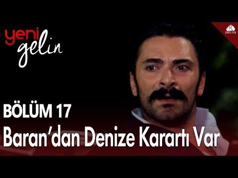 Yeni Gelin - Baran'dan Denizde Karartı Var / 17.Bölüm