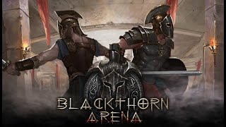 Blackthorn Arena - Build And Run Your Own Gladiator Ludus!