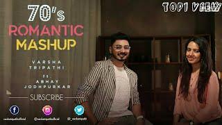 70's Romantic Mashup || Bollywood || Varsha Tripath || ft. Abhay J || Dil kya kare jab kisi se..||