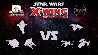 X-Wing 2nd Edition - Table Top Simulator [10/14/18] GAME 4