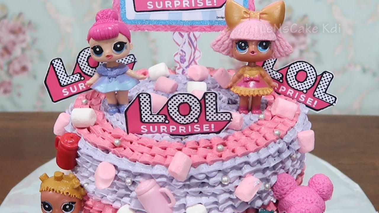 Cara Membuat Kue Ulang Tahun Lol Surprise Cake 👧 Cara