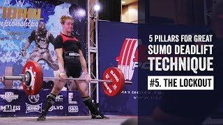 Sumo Pillar #5 | The Lockout | JTSstrength.com