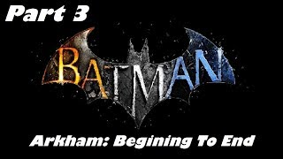 The Boat | Part 3 | Batman Arkham: Beginning To End