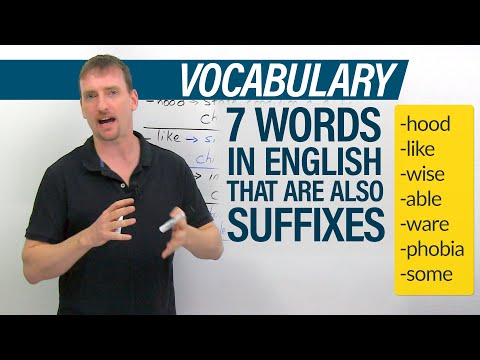Vocabulary: 7 English words that can be suffixes