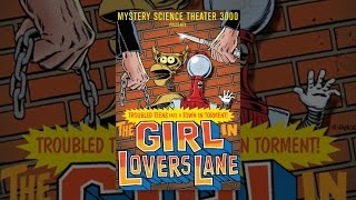 Mystery Science Theater 3000: The Girl in Lovers