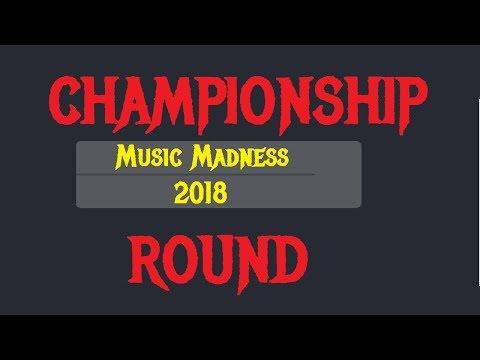 MUSIC MADNESS 2018 - THE CHAMPIONSHIP ROUND