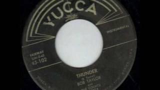 Bob Taylor & The Counts - Thunder  ~  Rockabilly Instrumental 1958
