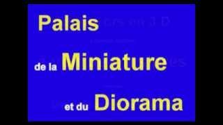 Découvrir le Musée de la Miniature,près de Rocamadour, du Périgord, vallée de la Dordogne
