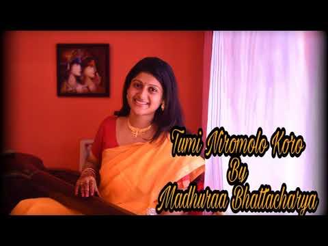 TUMI NIRMOLO KORO || MADHURAA BHATTACHARYA ||