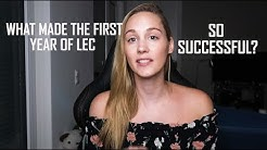 WHAT MADE THE FIRST YEAR OF LEC SO SUCCESSFUL?