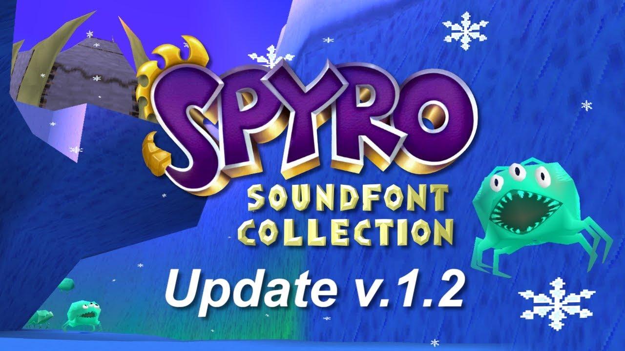 Update v 1 2 - Spyro Soundfont Collection!