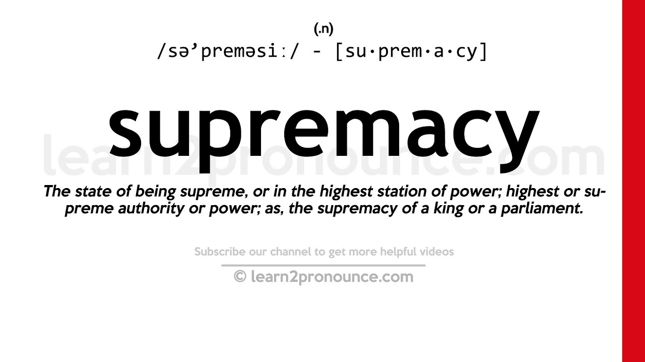 How to pronounce Supremacy  English pronunciation
