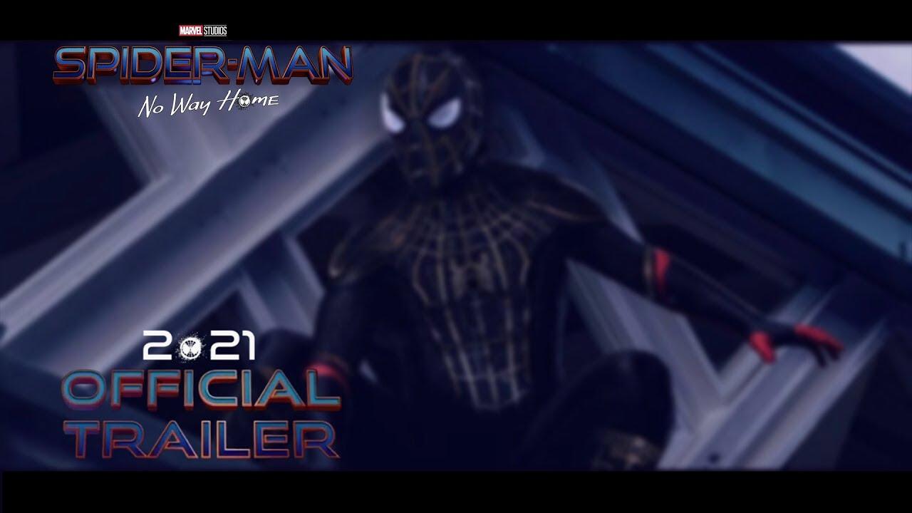 SPIDER-MAN NO WAY HOME TRAILER UPDATE and MASSIVE PLOT LEAK (Spoiler Warning)