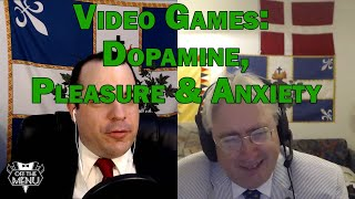Video Games: Dopamine, Pleasure, & Anxiety