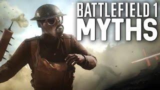 Battlefield 1 Myths - Vol. 7