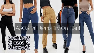 ASOS Tall Jeans Try On Haul | Tall Girl Edition | 5'10""