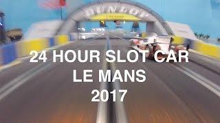 24 Hour Slot car Le mans 2017: Team Rockingham