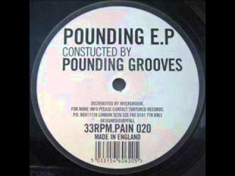 Pounding Grooves   B2 Untitled Pounding E P Tortured Records