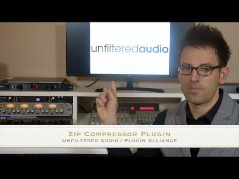 Zip Compressor Plugin by Unfiltered Audio and Plugin Alliance - Tutorial and Review