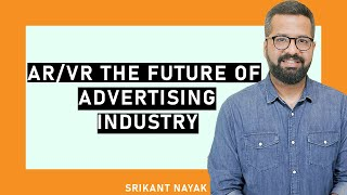 Srikant Nayak - AR/VR & CreaTech Consultant