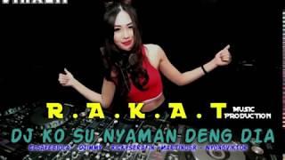 Download Lagu DJ KO SU NYAMAN DENG DIA - Martinus Remixer - NEW 2019 - VIRAL TIKTOK mp3