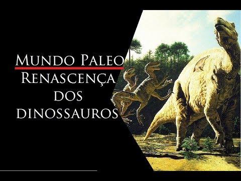 Mundo Paleo - Ep 8 - Renascença dos Dinossauros