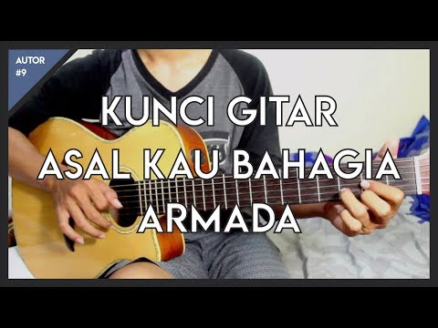 Tutorial Chord Gitar (ASAL KAU BAHAGIA - ARMADA) Versi Asli