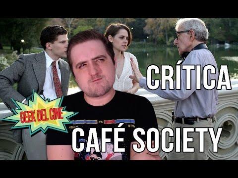 Café Society / Crítica / Opinión / Reseña / Review