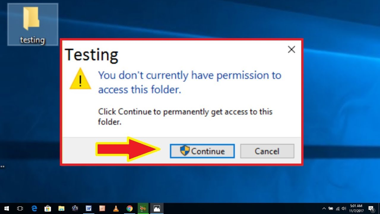 How to Fix You Don't Currently Have Permission to Access the Folder Error  in Windows 10