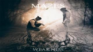 7 Mazes - Weakness