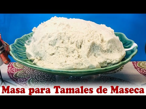 How To Make Masa For Tamales With Maseca