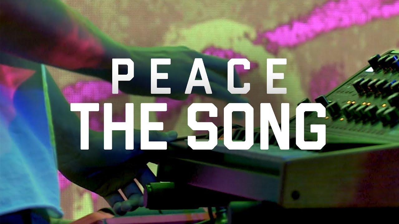 P E A C E - The Song