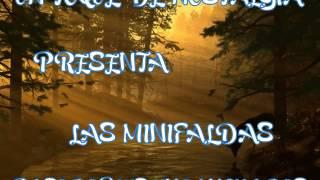 LAS MINIFALDAS  PASODOBLES ENGANCHADOS