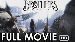 Brothers: A Tale of Two Sons - FULL MOVIE [HD] (XBLA / PSN / PC)