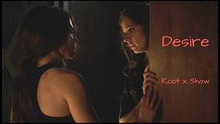 Person Of Interest || Root and Shaw || Desire