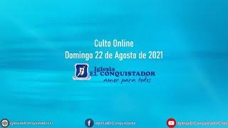Culto online - Domingo 22 de Agosto de 2021