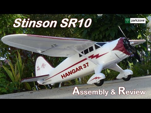 PARKZONE STINSON SR10 - ASSEMBLY & REVIEW