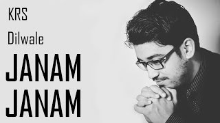 Janam Janam Instrumental Karaoke Cover | DILWALE | KRS | Pritam | SRK Kajol