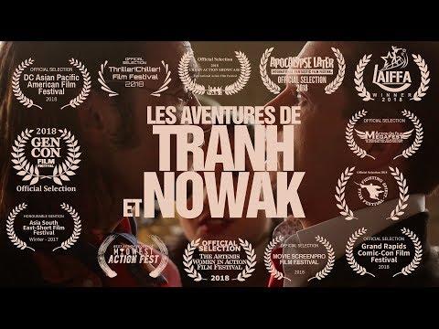 Vidéo Les aventures de Tranh & Nowak (court-métrage)
