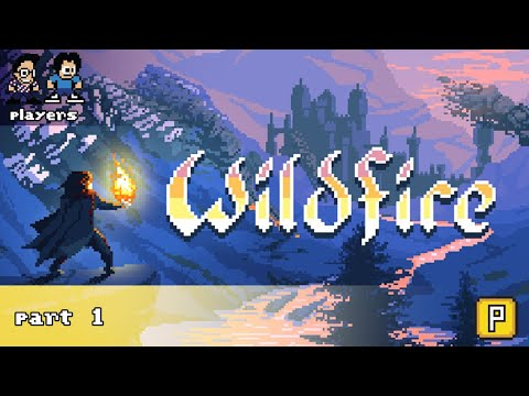 THIS GAME IS STR8 FIYAH! 🔥🔥🔥 [WILDFIRE - PART 1] |
