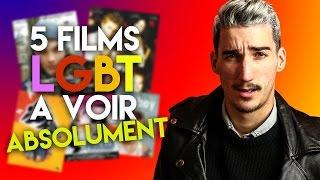 5 FILMS LGBT À VOIR ABSOLUMENT !!!