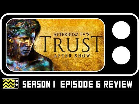 Trust Season 1 Episode 6 Review & Reaction   AfterBuzz TV