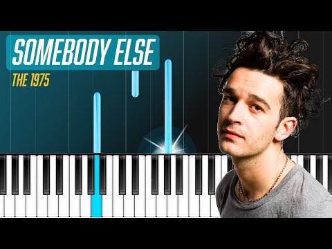 """the-1975---""""somebody-else""""-piano-tutorial-/-piano-lesson-/-cover"""