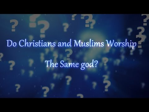 Do Christians and Muslims Worship the Same God? God is Not a Name, It is a Title