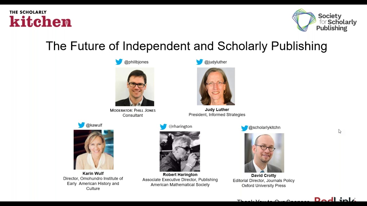 The Scholarly Kitchen Webinar The Future Of Independent And Society Publishing