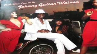 Johnny ''Guitar'' Watson - That's What Time It Is (Full Album)