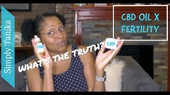 CBD Oil For Anxiety and Other Fertility Blocker