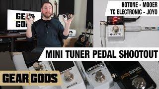 Mini Tuner Pedal Shootout - Mini Pedal Madness Part 4 - Joyo Mooer TC Electronic Hotone | GEAR GODS